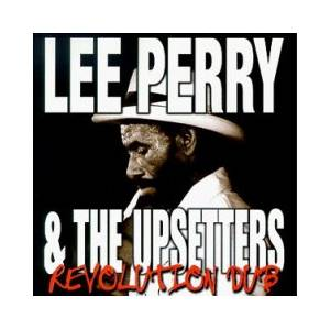 Cover - Lee Perry & The Upsetters: Revolution Dub