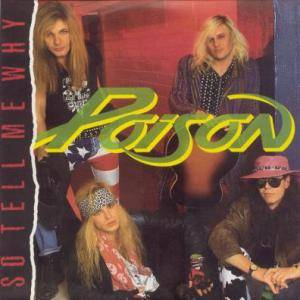 Poison: So Tell Me Why - Cover