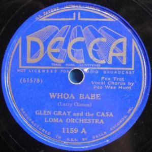 Glen Gray & The Casa Loma Orchestra: Whoa Babe - Cover