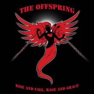 The Offspring: Rise And Fall, Rage And Grace - Cover