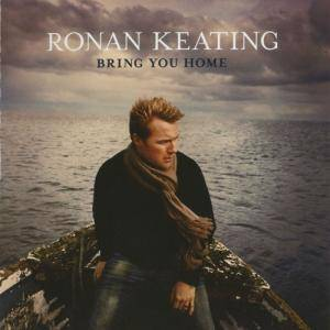 Cover - Ronan Keating: Bring You Home