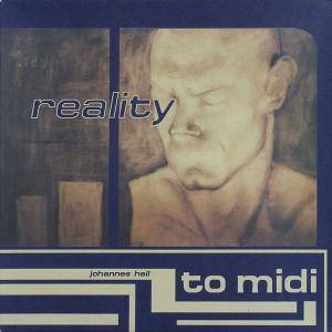 Cover - Johannes Heil: Reality To Midi