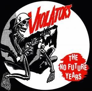 Cover - Violators: No Future Years, The