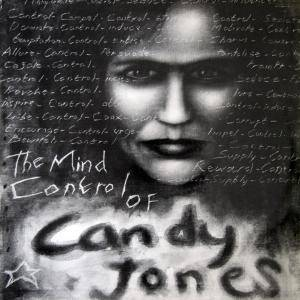 Cover - Holy Ghost!: Mind Control Of Candy Jones, The