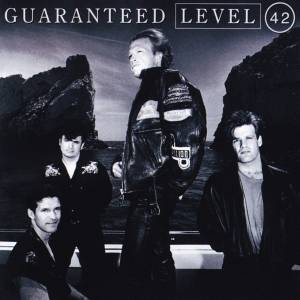 Cover - Level 42: Guaranteed