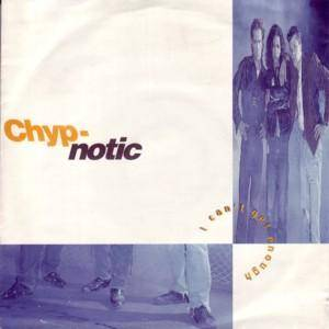 Cover - Chyp-Notic: I Can't Get Enough