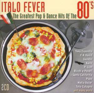 Italo Fever - The Greatest Pop & Dance Hits Of The 80's - Cover