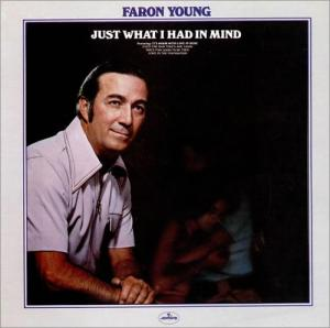 Faron Young: Just What I Had In Mind - Cover