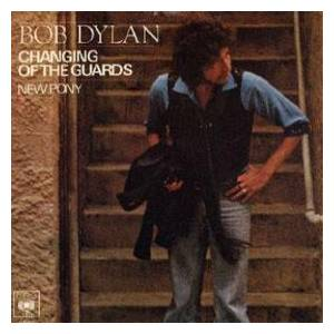 Bob Dylan: Changing Of The Guards - Cover
