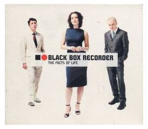 Cover - Black Box Recorder: Facts Of Life, The
