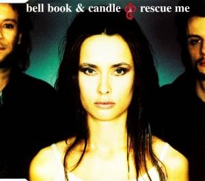 Bell Book & Candle: Rescue Me (Single-CD) - Bild 1
