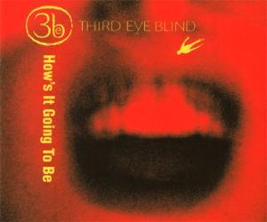 Third Eye Blind: How's It Going To Be - Cover