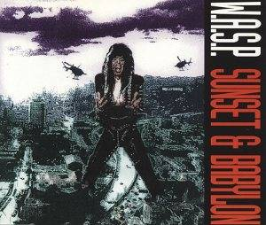 W.A.S.P.: Sunset & Babylon - Cover