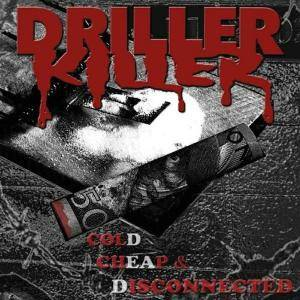 Driller Killer: Cold, Cheap & Disconnected - Cover