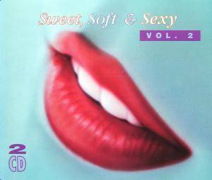 Sweet, Soft & Sexy Vol. 2 - Cover