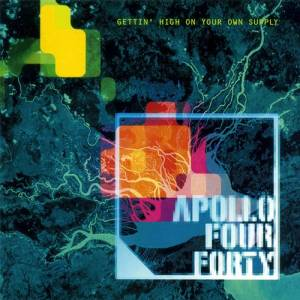Apollo Four Forty: Gettin' High On Your Own Supply - Cover