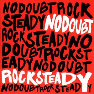 Cover - No Doubt: Rock Steady