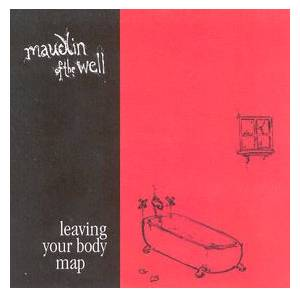 maudlin of the Well: Leaving Your Body Map - Cover
