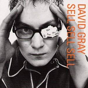 Cover - David Gray: Sell Sell Sell