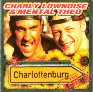 Cover - Charly Lownoise & Mental Theo: Charlottenburg