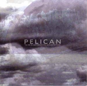 Pelican: Fire In Our Throats Will Beckon The Thaw, The - Cover