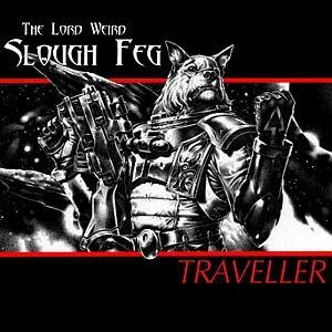 The Lord Weird Slough Feg: Traveller - Cover
