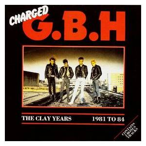 Charged G.B.H: Clay Years 1981-1984, The - Cover