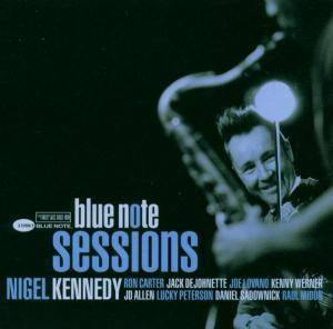 Cover - Nigel Kennedy: Blue Note Sessions