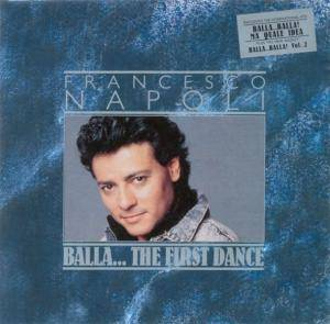 Francesco Napoli: Balla... The First Dance - Cover