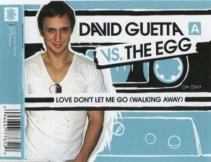 Cover - David Guetta Vs. The Egg: Love Don't Let Me Go (Walking Away)