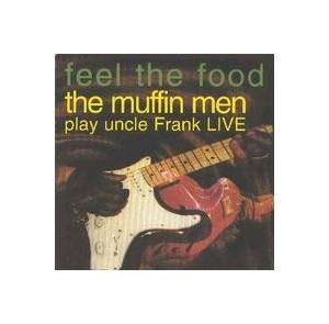 The Muffin Men: Feel The Food - Cover