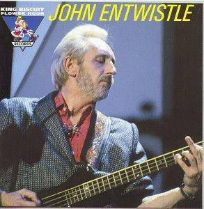 Cover - John Entwistle: King Biscuit Flower Hour Presents John Entwistle