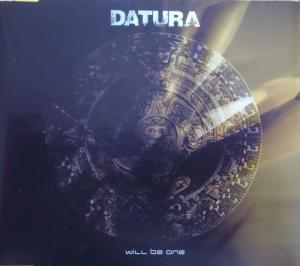 Datura: Will Be One - Cover