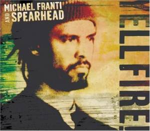 Cover - Michael Franti & Spearhead: Yell Fire!