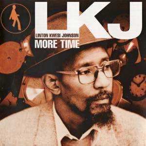 Cover - Linton Kwesi Johnson: More Time
