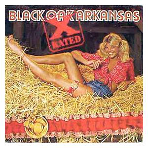 Black Oak Arkansas: X-Rated - Cover