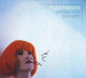 Cover - Crash Test Dummies: Puss 'n' Boots