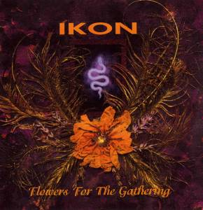Ikon: Flowers For The Gathering - Cover