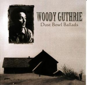 Woody Guthrie: Dust Bowl Ballads - Cover