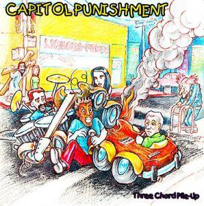 Cover - Capitol Punishment: Three Chord Pile-Up