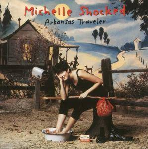 Michelle Shocked: Arkansas Traveler - Cover