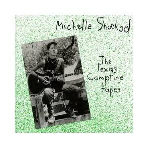 Michelle Shocked: Texas Campfire Tapes, The - Cover