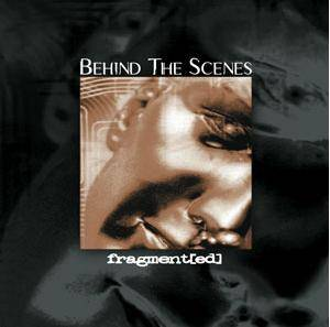 Cover - Behind The Scenes: Fragment[ed]
