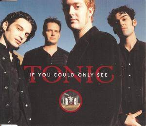 Cover - Tonic: If You Could Only See