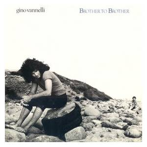 Cover - Gino Vannelli: Brother To Brother