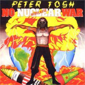 Peter Tosh: No Nuclear War - Cover