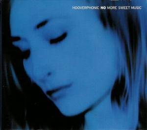 Cover - Hooverphonic: No More Sweet Music