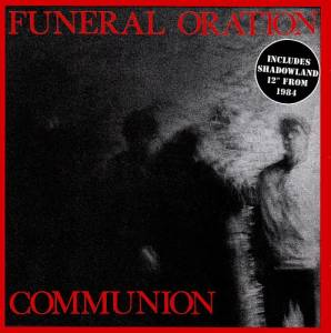 Cover - Funeral Oration: Communion / Shadowland