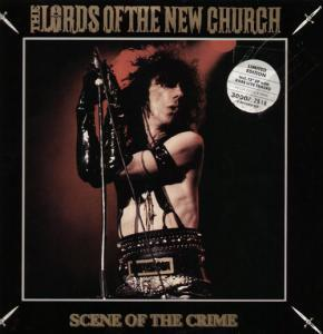 Lords Of The New Church, The: Scene Of The Crime - Cover