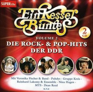 Ein Kessel Buntes Vol. 2 - Die Rock- & Pop-Hits Der DDR - Cover